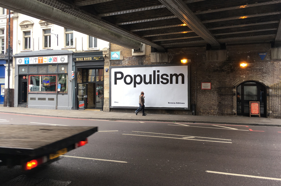 Jonathan Ellery, Populism Billboard, 2017, Browns Editions, Browns Design